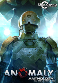 Anomaly: Trilogy (2011-2014) PC | RePack от R.G. Механики