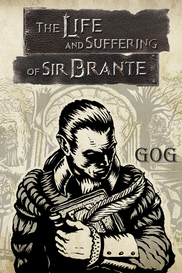 Обложка к игре The Life and Suffering of Sir Brante [GOG] (2021) Лицензия
